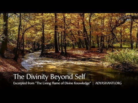 Adyashanti Audio: Divinity Is What Exists Beyond Self