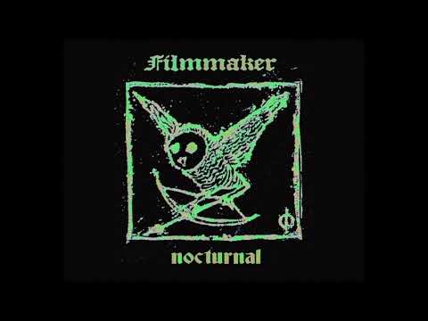 FILMMAKER - NOCTURNAL [Full Album]