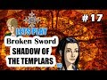 Broken Sword St17 Encontr mos O Esconderijo Secreto Dos