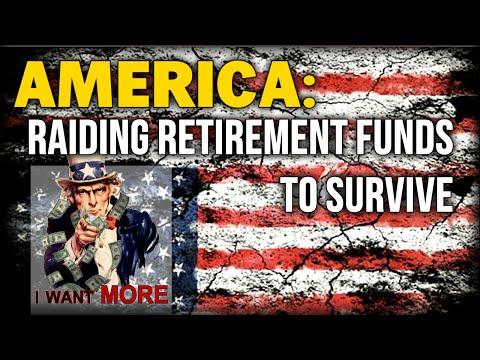 AMERICANS RAIDING RETIREMENT FUNDS TO SURVIVE