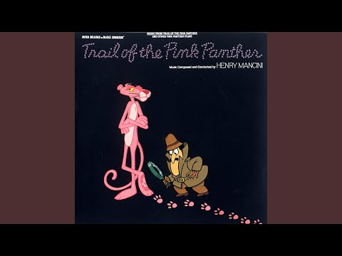 Trail Of The Pink Panther (Main Theme)