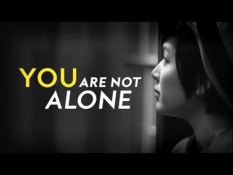 You Are Not Alone | Christian Inspiration