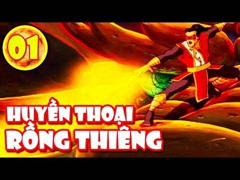 Huyền Thoại Rồng Thiêng - Tập 1 | PHIM HOẠT HÌNH HAY Legend Of The Dragon [TM] - Thời lượng: 21:45.