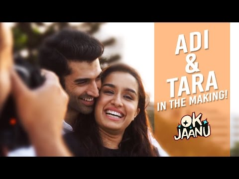 Ok Jaanu (Adi & Tara in the Making)