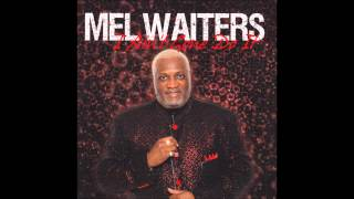 MEL WAITERS-I WATCHED THAT GIRL full download video download mp3 download music download