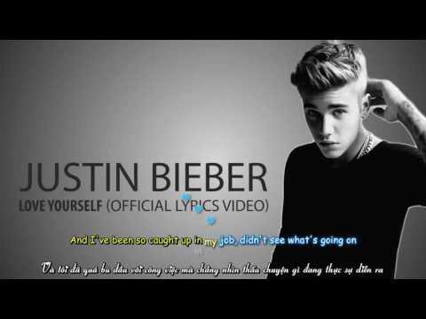 [ Vietsub + Kara ] Love Yourself - Justin Bieber - Thời lượng: 4 phút, 18 giây.