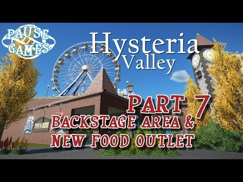 Hysteria Valley / Planet Coaster Theme Park Build / Part 7 - Backstage Area & Food Outlet / Pause