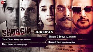Shorgul Audio Jukebox Song Jimmy Shergill Hiten Tejwani Hrishita Bhatt