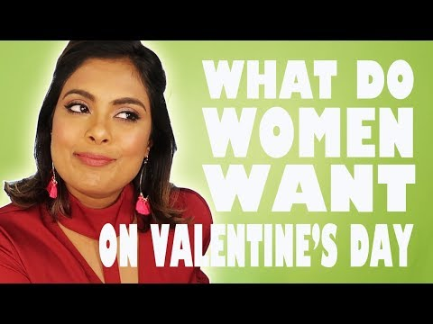 MEN ANSWER - What Do Women Want On Valentine's Day?