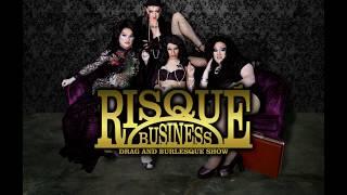 Risqué Business Drag & Burlesque Show at River City Blues June 25th