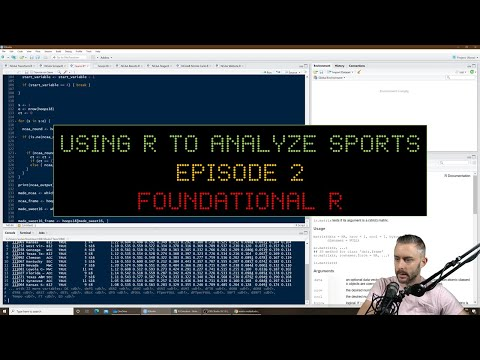 Using R to Analyze Sports, Episode 2: Foundational R