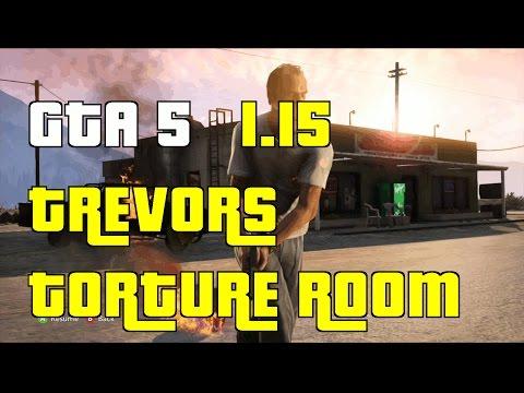 GTA 5 Online Get Inside Trevors Torture Room Glitch 1.15 \