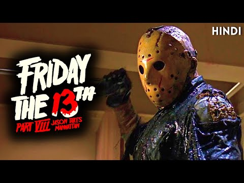 Friday The 13th 8 (Jason Takes Manhattan) Explained In Hindi | Friday series part 8