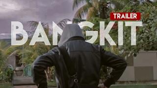 Bangkit Trailer