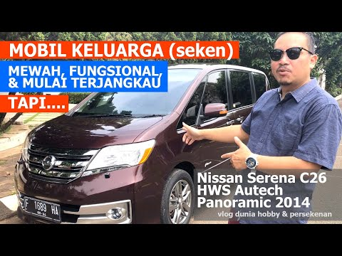 NISSAN SERENA HWS AUTECH C26 PANORAMIC 2014 (SECOND) USER EXPERIENCE (2020)