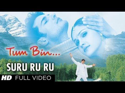 Suru Ru Ru (Kuch Roop Uska Mehka) Full Song   Tum Bin   Rakesh Bapat, Priyanshu Chatterjee, Sandali