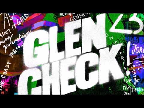 Glen Check 「Youth In Revolt 」 (видео)