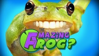 WORLDS GREATEST FROG! (The Amazing Frog)