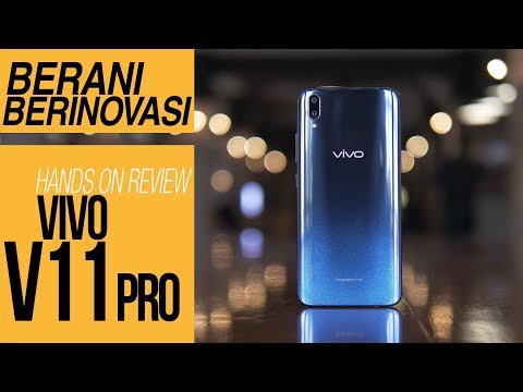 Hands On Review Vivo V11 Pro INDONESIA