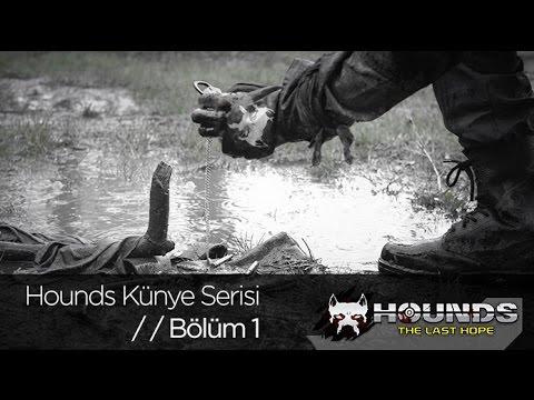 Hounds: The Last Hope Künye Serisi Bölüm 1