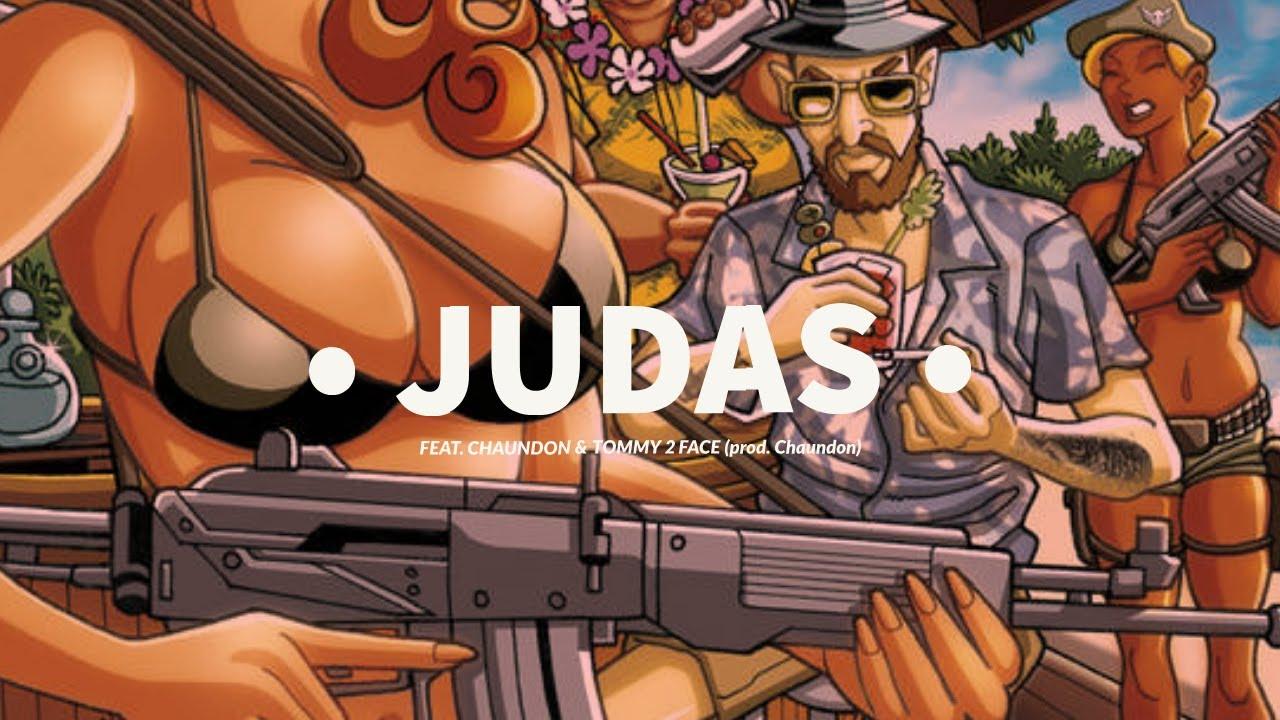 Big Lo – Judas ft. Chaundon & Tommy 2 Face