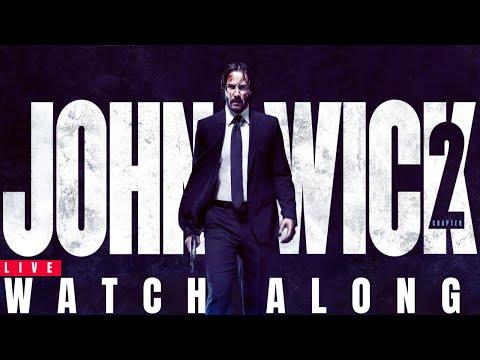 John Wick: Chapter 2 WATCH ALONG