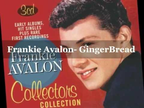 Frankie Avalon- Gingerbread / lyrics