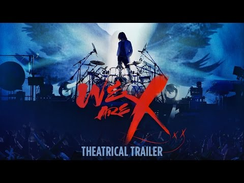 We Are X (Trailer)