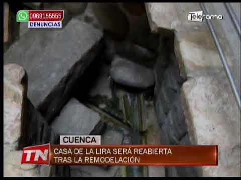 Casa de la Lira será reabierta tras la remodelación