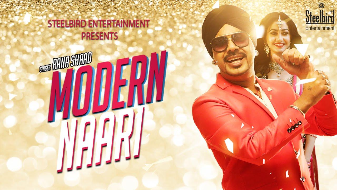 Modern Naari - Rana Shaad Feat. L.O.C || Latest Punjabi Song 2016