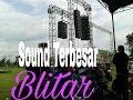 Sound TERBESAR BLITAR Faskho Sengok!!! Hooreggggg