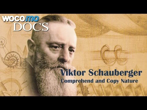 Viktor Schauberger - Comprehend And Copy Nature (Documentary Of 2008)