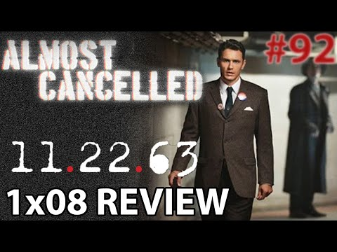 11.22.63 Episode 8 'The Day in Question' Finale Review