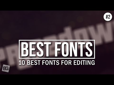 10 Best Fonts For Editing #2