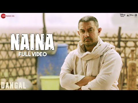 Naina full video - Dangal (2016)