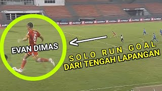 Video GOL LUAR BIASA EVAN DIMAS SOLO RUN DARI TENGAH LAPANGAN DI LIGA SUPER MALAYSIA MP3, 3GP, MP4, WEBM, AVI, FLV September 2018