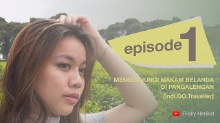 Video Jalan ke Makam Belanda di Pangalengan [Indi.GO.Traveller] MP3, 3GP, MP4, WEBM, AVI, FLV April 2019