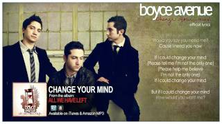 Boyce Avenue - Change Your Mind (Official Song&Lyrics) on iTunes