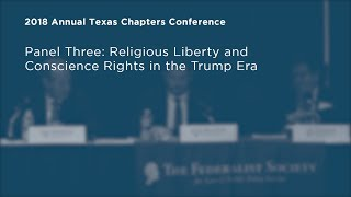 Click to play: Religious Liberty and Conscience Rights in the Trump Era