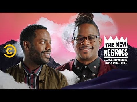The New Negroes with Baron Vaughn & Open Mike Eagle - Official Trailer