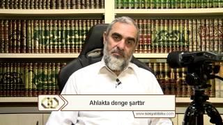 6-Ahlakta dengeşarttır - Nureddin Yıldız - Sosyal Doku Vakfı