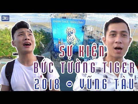 Khám Phá Sự Kiện Bước Tường Tiger 2018 Tại Vũng Tàu