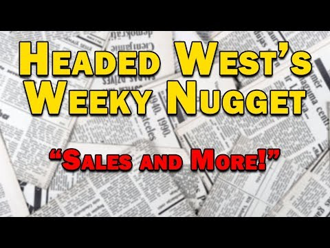 Headed West Weekly Nugget #5