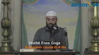 Komentimi i sures El A`ëla - Hoxhë Enes Goga