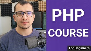 PHP Tutorial for Absolute Beginners - PHP Course 2020