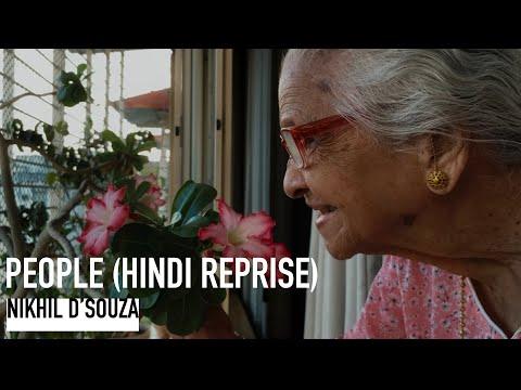 Nikhil D'souza - People (Hindi reprise)