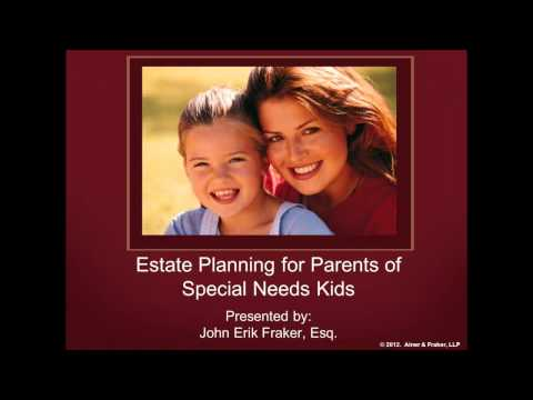 Estate Planning for Special Needs Kids