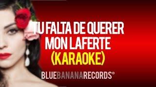 Download Lagu Tu Falta De Querer - Mon Laferte (Karaoke) Mp3