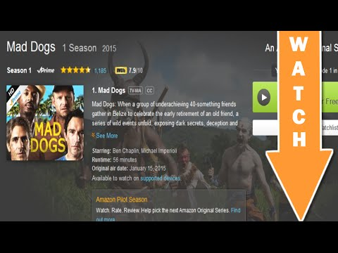 WATCH Mad Dogs Only On Amazon Prime FREE!