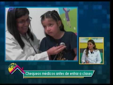 Dr. en Casa: Chequeos médicos antes de entrar a clases